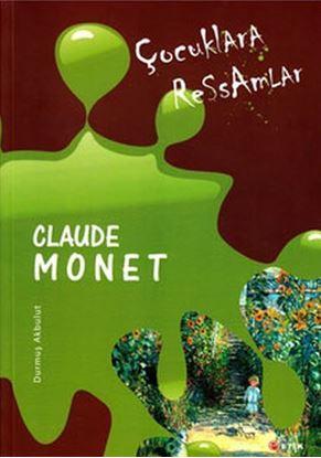 Çocuklara Ressamlar - Claude Monet