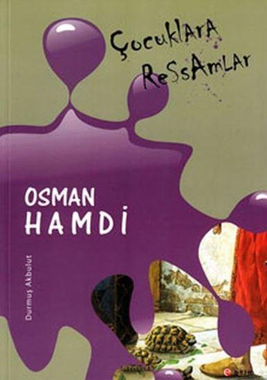 Çocuklara Ressamlar - Osman Hamdi