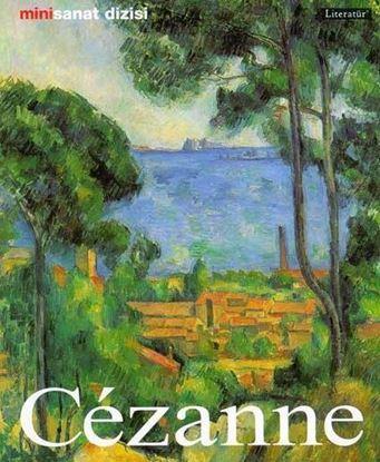 Paul Cezanne; Hayatı ve Eserleri