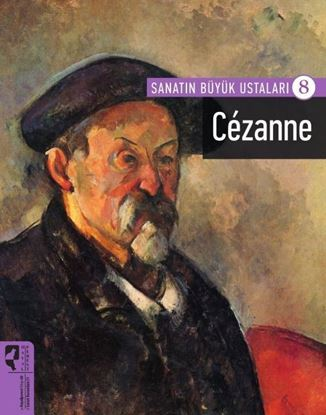 Cezanne -Sanatın Büyük Ustaları