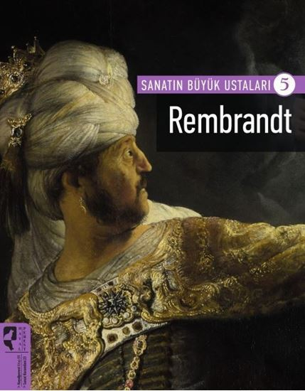 Rembrandt -Sanatın Büyük Ustaları