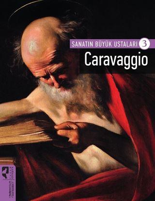 Caravaggio -Sanatın Büyük Ustaları