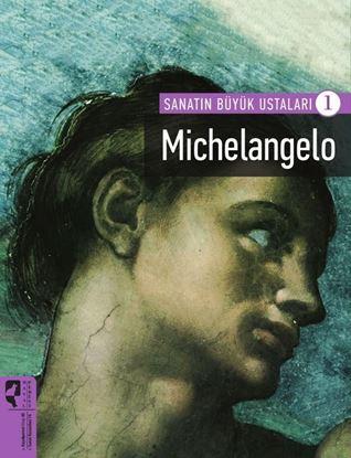 Michelangelo -Sanatın Büyük Ustaları