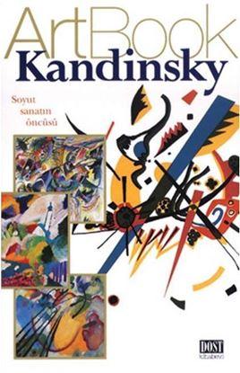 Kandinsky - Soyut Sanatın Öncüsü