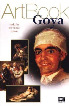 Goya - Tutkulu Bir İroni Ustası