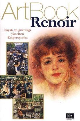 Renoir - Hayatı ve Güzelliği