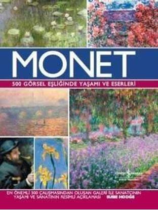 Monet – 500 Görsel Eşliğinde Yaşamı ve Eserleri