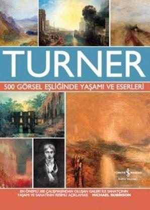 Turner – 500 Görsel Eşliğinde Yaşamı ve Eserleri