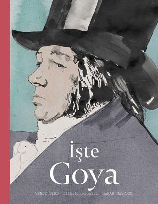 İşte Goya