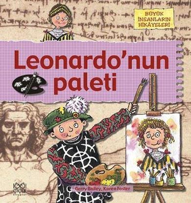 Büyük İnsanların Hikâyeleri - Leonardo'nun Paleti