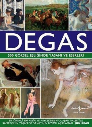 500 Görsel Eşliğinde Yaşamı ve Eserleri - Degas