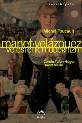 Manet, Velázquez ve Estetik Modernizm