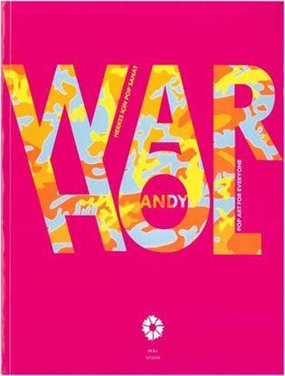 Andy Warhol - Herkes İçin Pop Sanat