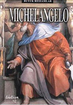 Büyük Ressamlar - Michelangelo