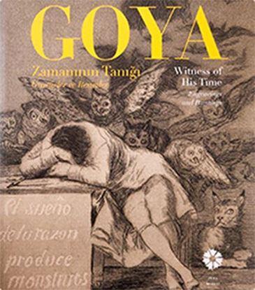 Goya Zamanının Tanığı, Gravürler ve Resimler