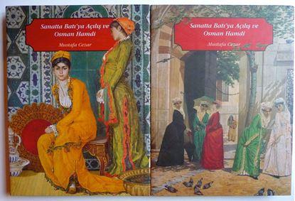 Sanatta Batı'ya Açılış ve Osman Hamdi (2 Cilt)
