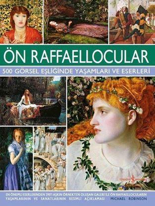 500 Görsel Eşliğinde Yaşamı ve Eserleri - Ön Raffaellocular