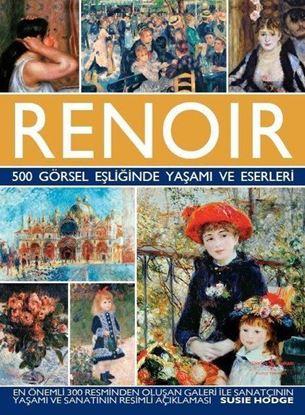 500 Görsel Eşliğinde Yaşamı ve Eserleri - Renoir