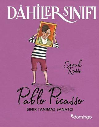 Dahiler Sınıfı: Pablo Picasso - Sınır Tanımaz Sanatçı